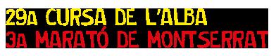 CURSA DE L'ALBA - MARATÓ DE MONTSERRAT